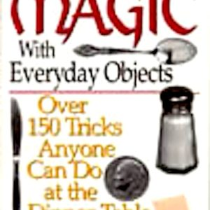 Magic  W/Everyday Objects