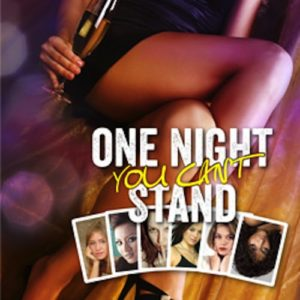 One Night You Can'T Stand